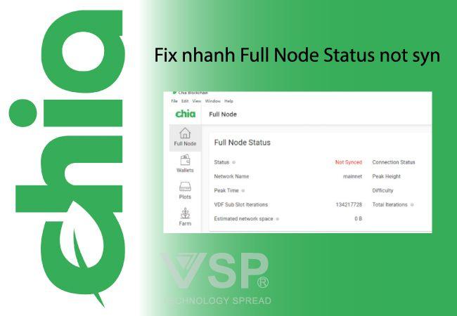 Fix nhanh Full Node Status not syn không đồng bộ