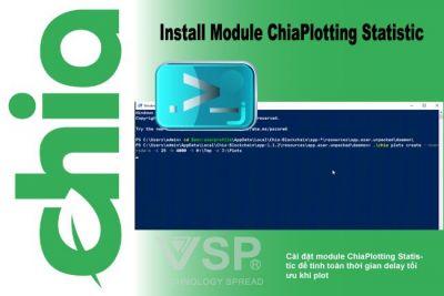 Cài đặt module ChiaPlotting Statistic để tính toán thời gian delay tối ưu khi plot